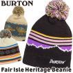 帽子 BURTON バートン Fair Isle Heritage Beanie フェアアイル ヘリテージ ビーニー