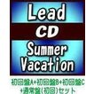 4種セット(取) Lead CD+DVD/Summer Vacation 19/7/24発売 オリコン加盟店