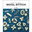 WOOL STITCH 素朴で優しいウール糸の刺繍図案 / 樋口愉美子