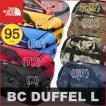 春休みSale ノースフェイス BCダッフルL 95L BC DUFFEL L North Face 2016SS バッグ EQP 林間学校 キャンプ バックパック リュック 子供用