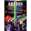 ABEDON/SUPER ROCK'N ROLL SHOW Funky Monkey Dandy at EX THEATER ROPPONGI [DVD]