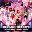 Poppin'Party × SILENT SIREN / NO GIRL NO CRY(CD+Blu-ray) [CD]