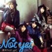 Not yet / 週末Not yet(Type-A/CD+DVD※Music Clip、ドキュメント映像(大島優子、横山由依)収録/ジャケットA) [CD]