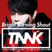 西川貴教 / Bright Burning Shout(通常盤) [CD]