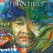 葉加瀬太郎 / FRONTIERS(初回生産限定盤) [CD]