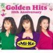 Mi-Ke / Mi-Ke Golden Hits 20th Anniversary(CD+DVD) [CD]