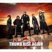 JAM Project/THUMB RISE AGAIN(CD)
