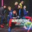 GENERATIONS from EXILE TRIBE / ANIMAL(CD+DVD) [CD]