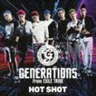 GENERATIONS from EXILE TRIBE / HOT SHOT(CD+DVD) [CD]