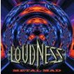 LOUDNESS / Metal Mad [CD]