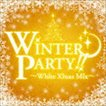 Wonderful PEACE Makers(MIX) / WINTER PARTY〜White Xmas Mix〜 [CD]