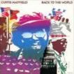 カーティス・メイフィールド/ATLANTIC R&B BEST COLLECTION 1000::バック・トゥ・ザ・ワールド(完全生産限定盤)(CD)