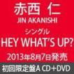 赤西仁 / HEY WHAT'S UP?(初回限定盤A/CD+DVD ※HEY WHAT'S UP? MUSIC VIDEO他収録) [CD]