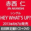 赤西仁 / HEY WHAT'S UP?(初回限定盤B/CD+DVD ※レコーディング&ジャケット撮影ドキュメント映像収録) [CD]