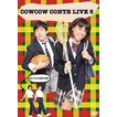 COWCOW/COWCOW CONTE LIVE 5 [DVD]