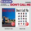 【即日発送】【 バージョンランダム / SHINee 正規7集アルバム Don't Call Me PhotoBook Ver. 】 シャイニー 7TH  ALBUM 必ず、韓国チャート反映