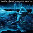 Life is going on and on(通常盤) / MISIA (CD)
