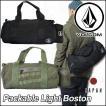 volcom JapanLimited ボルコム ボストン ドラムバッグ メンズ 新作 Packable Light Boston パッカブル VOLCOM ヴォルコム バッグ /【返品種別SALE】