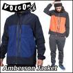 ボルコム ウインドブレーカー メンズ VOLCOM ナイロンジャケット  Amberson Jacket EUROエディション ヴォルコム 【返品種別SALE】
