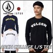 volcom JapanLimited ボルコム tシャツ ロンT メンズ ティー /新作/ Arch College L/S Tee 長袖 /【返品種別OUTLET】