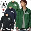 volcom JapanLimited ボルコム ジャケット メンズ /新作/ Stay Stoned Coach Jacket コーチジャケット アウター トップス / VOLCOM ヴォルコム