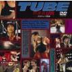 TUBE/熱帯夜LIVE -夕方チャンス到来- [DVD]