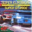 (オムニバス) スーパーユーロビート プレゼンツ SUPER GT 2006 [CD]