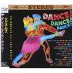 シャネルズ / ダンス!ダンス!ダンス! [CD]