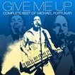 マイケル・フォーチュナティ / GIVE ME UP -Complete Best of Michael Fortunati [CD]