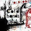 OLDCODEX / Cold hands(CD+DVD) [CD]
