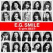 E-girls / E.G. SMILE -E-girls BEST-(2CD+スマプラ) [CD]