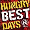 HUNGRY DAYS / BEST DAYS [CD]