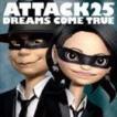DREAMS COME TRUE / ATTACK25(通常盤) [CD]