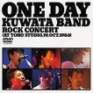 KUWATA BAND/ONE DAY KUWATA BAND〜ROCK CONCERT(AT TOHO STUDIO 19 [DVD]