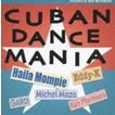 (オムニバス) 森村献(選曲)/Cuban Dance Mania compiled by Ken Morimura [CD]