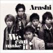 嵐 / We can make it!(通常盤) [CD]