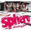 スフィア/Sticking Places(初回生産限定盤/CD+DVD) CD