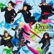 Dream / My Way 〜 ULala〜(CD+DVD) [CD]
