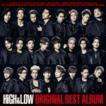 HiGH & LOW ORIGINAL BEST ALBUM(2CD+DVD+スマプラ) CD