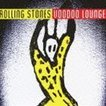 ザ・ローリング・ストーンズ/ヴードゥー・ラウンジ(SHM-CD) CD