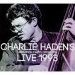 チャーリー・ヘイデン Charlie Haden  / Live 1993