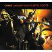 クリス・ジャガー Chiris Jagger  / アコースティック・ルーツ
