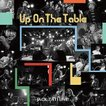 ジャック達 / UP ON THE TABLE