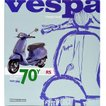 ベスパ VESPA 70 YEARS The complete history from 1946