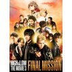 HiGH & LOW THE MOVIE 3 ~FINAL MISSION~(通常盤/D...