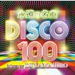 【洋楽CD・MixCD】永遠の名曲 Disco 100 / DJ Yamahir...
