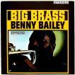 【中古】BENNY BAILEY ベニー・ベイリー / BIG BRASS 〔CD〕