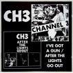 【中古】CHANNEL 3 チャンネル3 / I'VE GOT A GUN / AFTER THE LIGHTS GO OUT 〔輸入盤CD〕