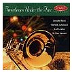 Trombones Under the Tree | Joseph Alessi (Trombone), Mark H. Lawrence, Carl Lenthe, M Dee Stewart  ( CD )