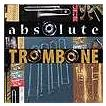 Absolute Trombone | Michael Davis  ( CD )